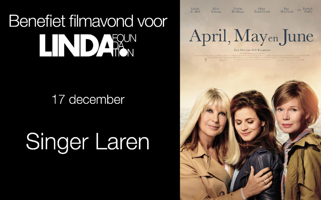 LINDA.foundation presenteert benefiet filmavond